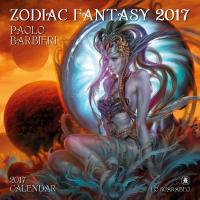 Calendario coleccion Zodiac Fantasy - 2017 (Paolo Barbieri)